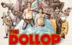 The Dollop Live Podcast