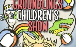 The Groundlings Children's Show