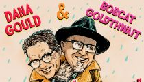 Dana Gould and Bobcat Goldthwait Live